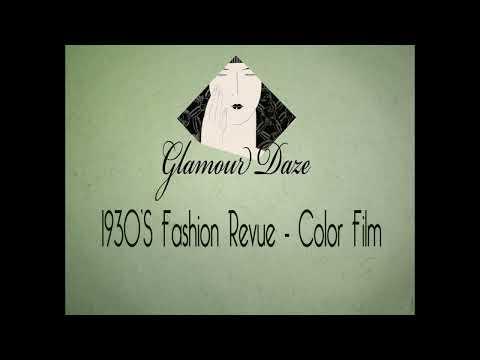 1930 Fashion Revue - Color Film