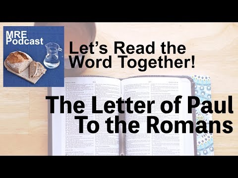 Let's Read the Word Together! The Letter of Paul to the Romans