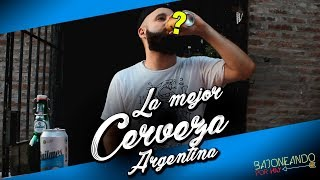 LA MEJOR CERVEZA ARGENTINA