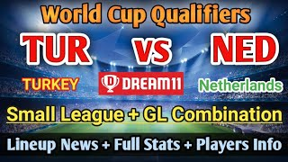 TUR vs NED Dream 11 Football Team Turkey vs Netherlands World Cup Qualifiers TUR vs NED Team