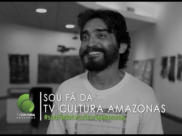 SOU FÃ DA TV CULTURA DO AMAZONAS - Otoni Mesquita