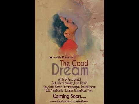 The Good Dream | New Bangla Shortfilm 2017 | Art-eLife | Awareness Film