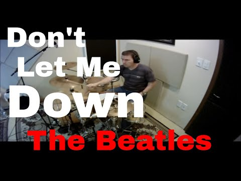 The Beatles - Don't Let Me Down - Drum Cover
