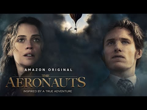 The Aeronauts - Official Trailer 2 | Prime Video