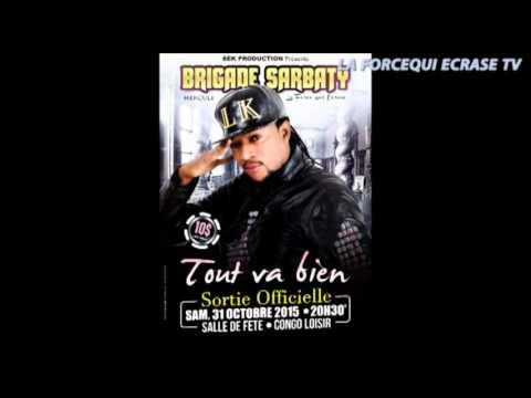 ALBUM TOUT VA BIEN - BRIGADE SARBATY - TITRE : MAKAMBO ( Audio)