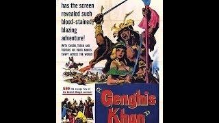 Чингисхан 1965 сторико приключенческий История жизни величайшего завоевателя в истории чел