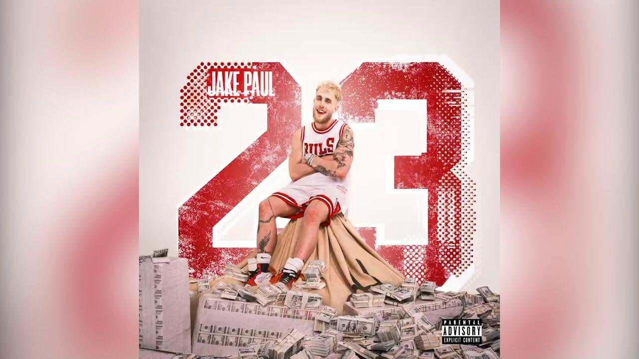 Jake Paul - 23 (Official Audio)