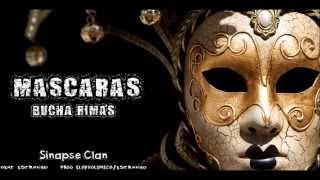 Mascaras - Bucha Rimas (Sinapse Clan) - (prod Estranho)