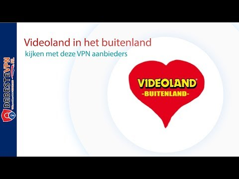 Videoland In Het Buitenland Kijken Met Deze VPN Aanbieders (2019)