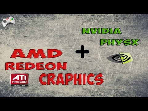 ATI в паре с Nvidia Physx
