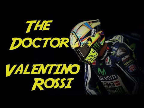 The Doctor | Valentino Rossi - YouTube Valentino Rossi The Doctor