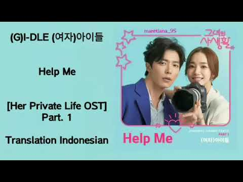 (G)I-DLE (여자)아이들 – Help Me Lyrics HAN-ROM-INDO Her Private Life 그녀의 사생활 OST Part. 1