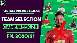 FPL Team Selection Gameweek 25 | Top 1000...JUST! | Fantasy Premier League Tips 2020/21