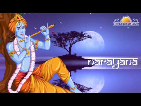 Narayana Hari Narayana with Lyrics | Sachin Limaye | Art Of Living Bhajan