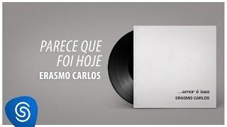 Baixar Erasmo Carlos - Parece Que Foi Hoje (Álbum Completo: Amor É Isso)