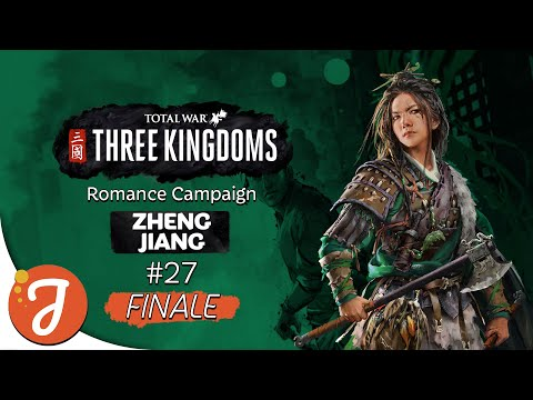 A Victory Worthy Of An Empress | Zheng Jiang Campaign #27 | Total War: THREE KINGDOMS