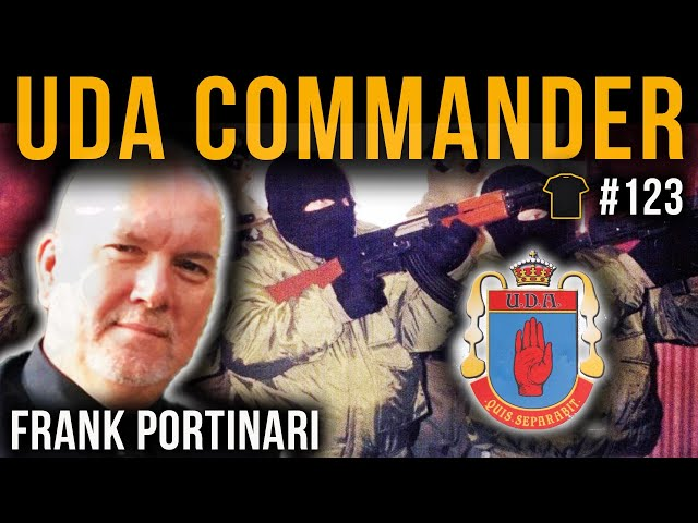 UDA Commander & Loyalist Gunrunner | Frank Portinari | Bought The T-Shirt Podcast