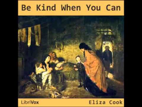 Be Kind When You Can (FULL audiobook) by Eliza Cook