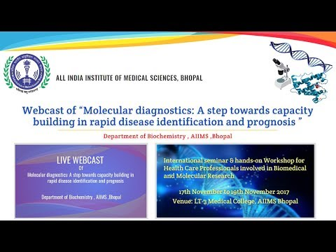 Molecular diagnostics: by  Department of Biochemistry AIIMS