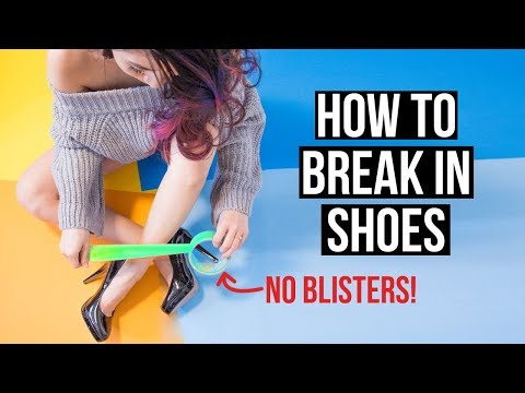 7 HACKSTIPS TO BREAK IN SHOES WITHOUT GETTING BLISTERS