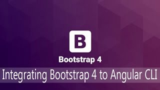 bootstrap lecture 2 integrating bootstrap 4 to angular cli
