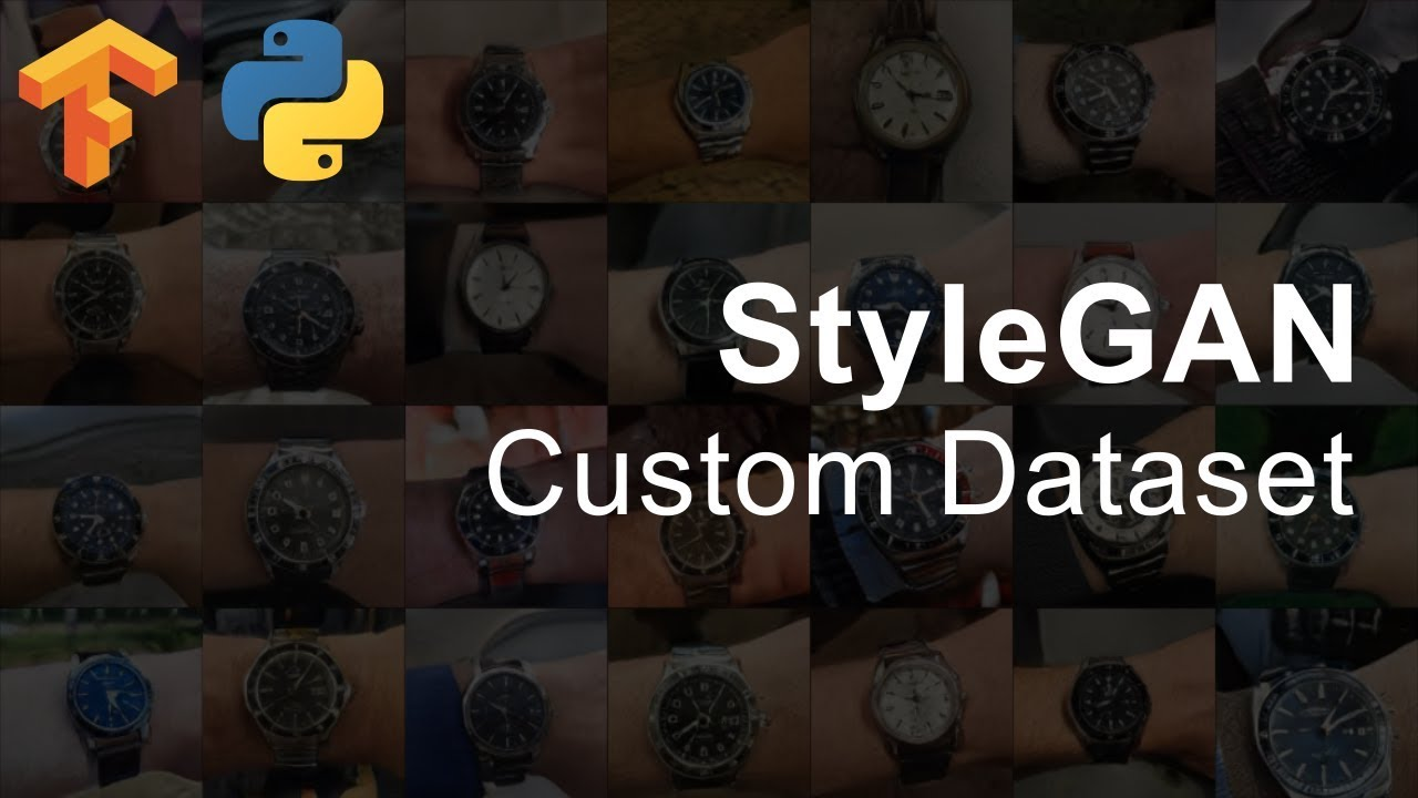 How To Use Custom Datasets With StyleGAN - TensorFlow