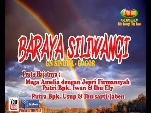 LIVE BARAYA SILIWANGI