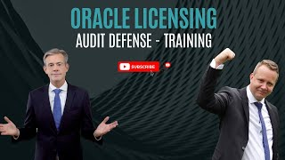 Oracle License Management Training   Audit Defense Part   Part 6 out of 8