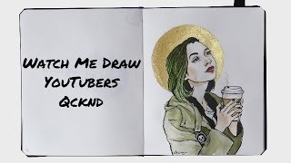 watch me draw youtubers qcknd