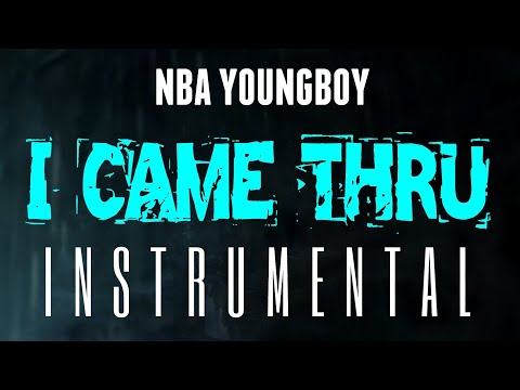 NBA YoungBoy – I Came Thru [INSTRUMENTAL] | Prod. by IZM