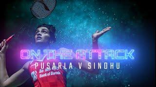 On The Attack | Pusarla V Sindhu | BWF 2020
