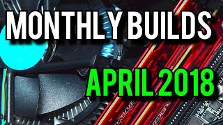 Crypto Mining DIES?? 🔥💸  [Monthly Builds April 2018]