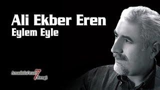 Ali Ekber Eren - Eylem Eyle