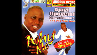 Ajayi Opeyemi - Why Me