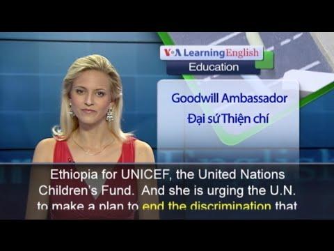Phát âm chuẩn cùng VOA - Anh ngữ đặc biệt: UNICEF Female Education (VOA)