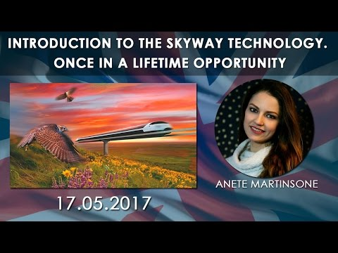 Introduction to the SkyWay Technology.  Once in a lifetime opportunity (16.05.2017)