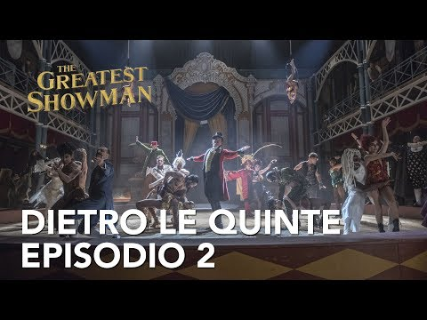 The Greatest Showman | Dietro le quinte - Episodio 2 Clip HD | 20th Century Fox 2017