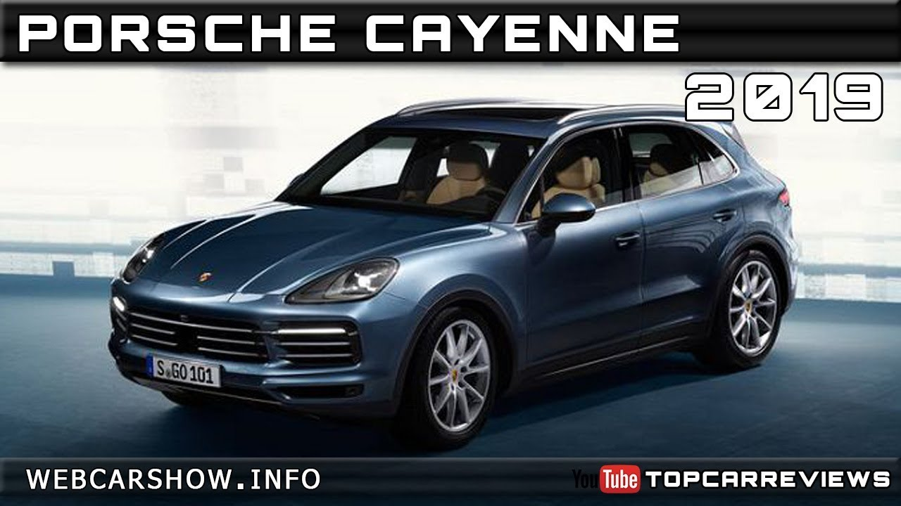 2019 Porsche Cayenne Review Rendered Price Specs Release Date