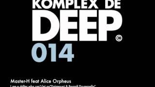 "Master-H feat Alice Orpheus "" I am a Drifter..."" Dairmount & Berardi Drumappella"