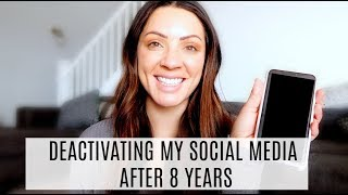 WHY I DEACTIVATED MY SOCIAL MEDIA ACCOUNTS AFTER 8 YEARS + HEALTH UPDATE