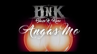 Repeat youtube video Blaze N Kane - Angas Mo (Official Lyric Video)