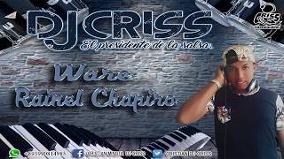 Ware - Salsa Nueva 2019 - Rainel Chapiro (Severo Rumbon) AUDIO OFICIAL thumbnail