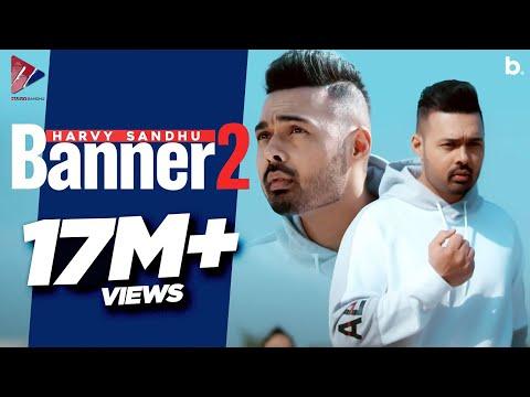 banner-2-(full-video)-|-harvy-sandhu-|-jxxta-|-new-punjabi-songs-2019