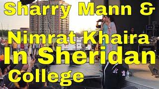 Sharry Mann & Nimrat Khaira in Sheridan College Canada - Vlog 2
