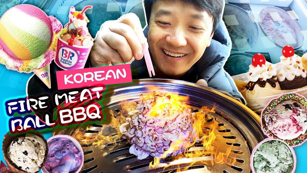 Korean FIRE MEAT BALL BBQ & 100 Flavors BASKIN ROBBINS! Gangnam FOOD TOUR