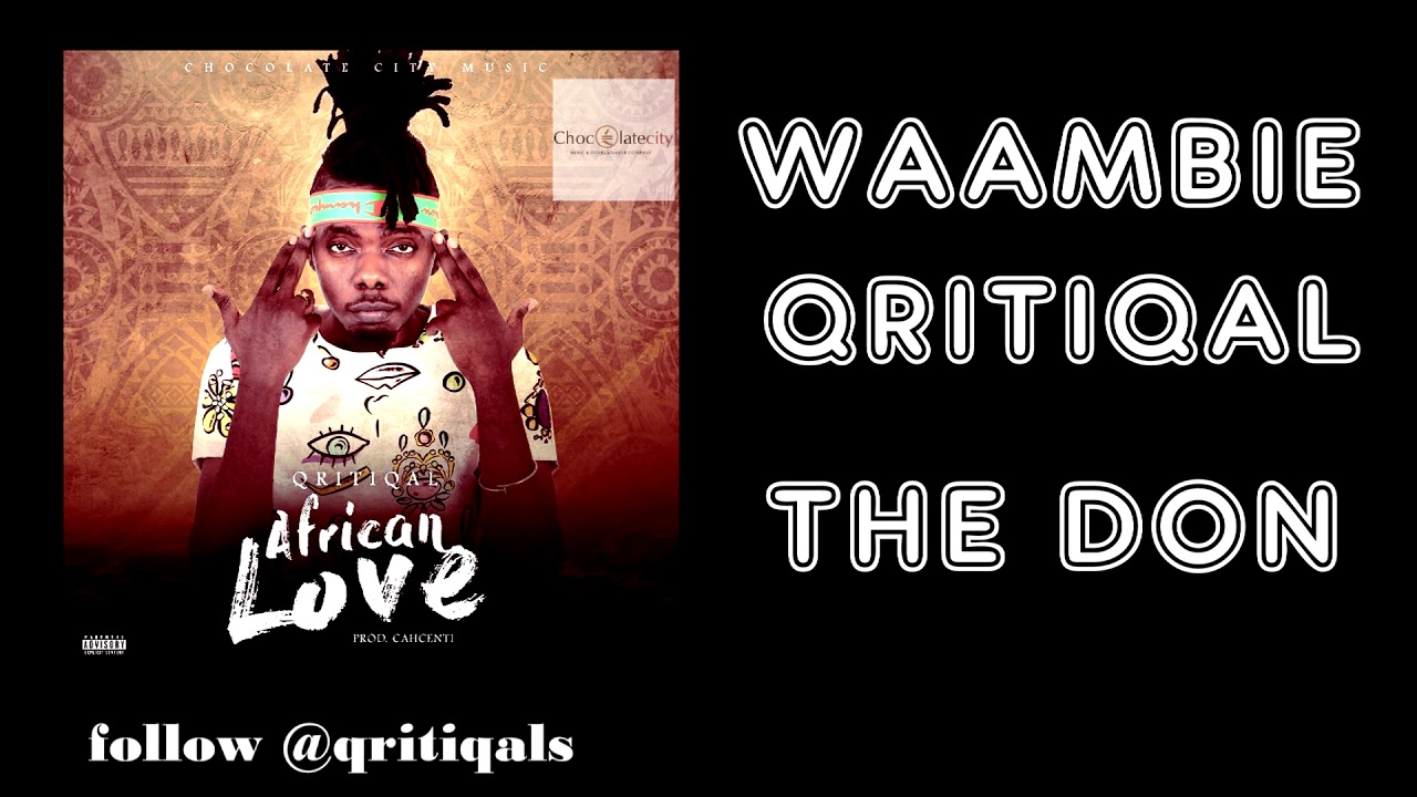 Download QRITIQAL - AFRICAN LOVE (Official Lyric Video)