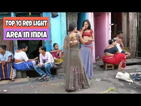 Top 10 Red Light Area in India 2018.