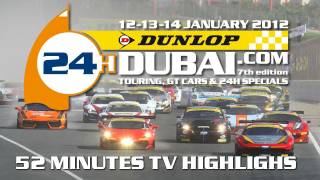 Dunlop 24H Dubai 2012 , 52 minutes highlights
