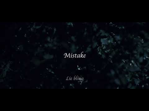 Lie bling [ Mistake ] Music Video