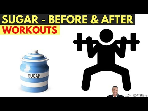 💪 Sugar - Before Or After Exercise For Energy, More Muscle & Fat Loss? - by Dr Sam Robbins